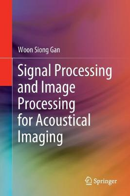 Signal and Image Processing: Applications to Acoustical Imaging