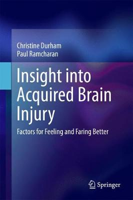Insight into Acquired Brain Injury: Factors for Feeling and Faring Better