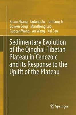 Sedimentary Evolution of the Qinghai-Tibetan Plateau in Cenozoic and its Response to the Uplift of the Plateau