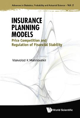 Insurance Planning Models: Price Competition And Regulation Of Financial Stability
