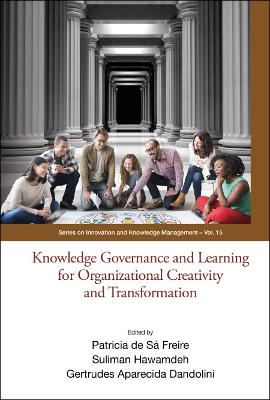 Knowledge Governance And Learning For Organizational Creativity And Transformation