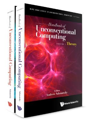Handbook Of Unconventional Computing (In 2 Volumes)