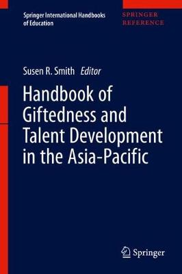 Handbook of Giftedness and Talent Development in the Asia-Pacific