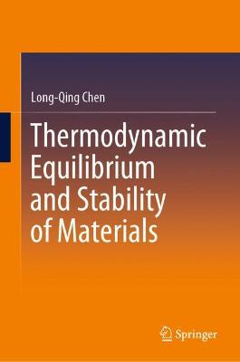 Thermodynamic Equilibrium and Stability of Materials