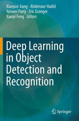 Deep Learning in Object Detection and Recognition