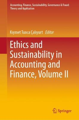Ethics and Sustainability in Accounting and Finance, Volume 2