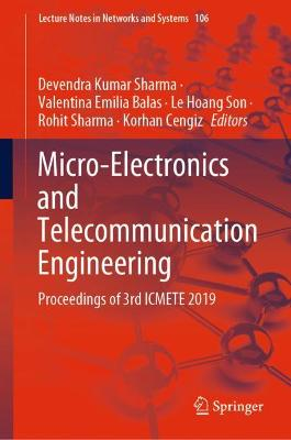 Micro-Electronics and Telecommunication Engineering: Proceedings of 3rd ICMETE 2019