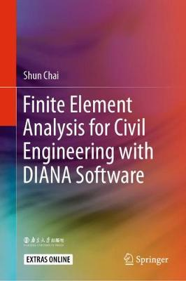 Finite Element Analysis for Civil Engineering with DIANA Software