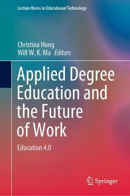 Applied Degree Education and the Future of Work: Education 4.0