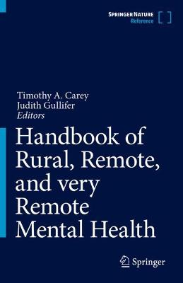 Handbook of Rural, Remote, and very Remote Mental Health