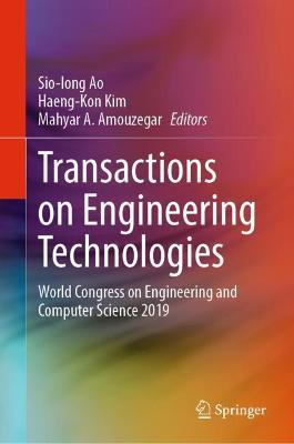 Transactions on Engineering Technologies: World Congress on Engineering and Computer Science 2019