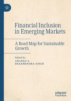Financial Inclusion in Emerging Markets: A Road Map for Sustainable Growth