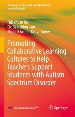 Promoting Collaborative Learning Cultures to Help Teachers Support Students with Autism Spectrum Disorder
