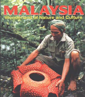 Malaysia: Wonderland of Nature and Culture