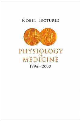 Nobel Lectures In Physiology Or Medicine 1996-2000