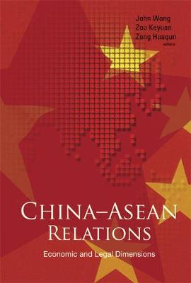 China-asean Relations: Economic And Legal Dimensions