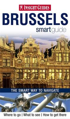 Insight Smart Guides: Brussels
