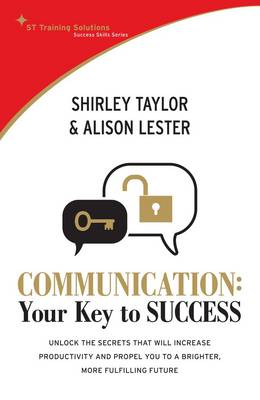 Communication: Your Key to Success