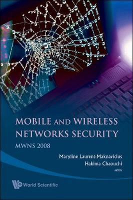 Mobile And Wireless Networks Security - Proceedings Of The Mwns 2008 Workshop
