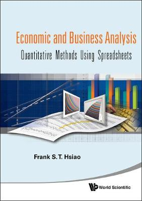 Economic And Business Analysis: Quantitative Methods Using Spreadsheets