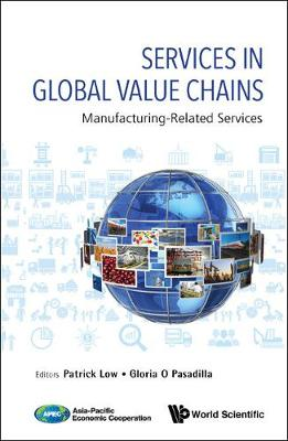 Services In Global Value Chains: Manufacturing-related Services