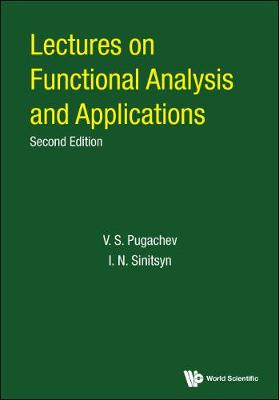 Lectures On Functional Analysis And Applications