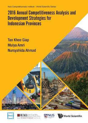 2016 Annual Competitiveness Analysis And Development Strategies For Indonesian Provinces