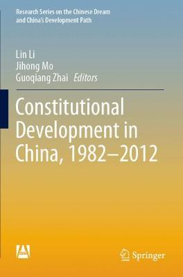 Constitutional Development in China, 1982-2012