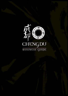 Chengdu Business Guide