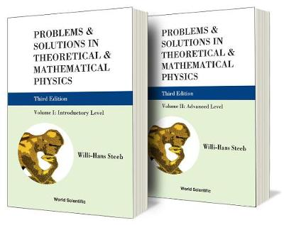 Problems And Solutions In Theoretical And Mathematical Physics (In 2 Volumes) (Third Edition)