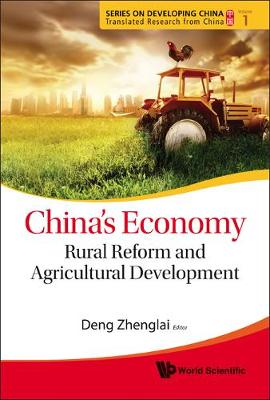 China's Economy: Rural Reform And Agricultural Development