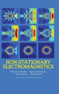Non-stationary Electromagnetics