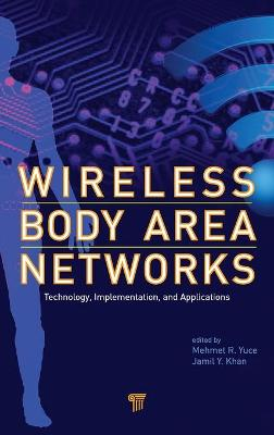 Wireless Body Area Networks: Technology, Implementation, and Applications