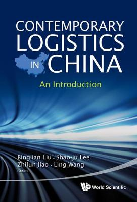 Contemporary Logistics In China: An Introduction