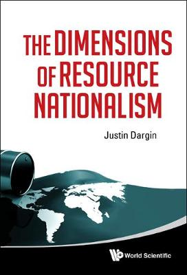 Dimensions Of Resource Nationalism, The