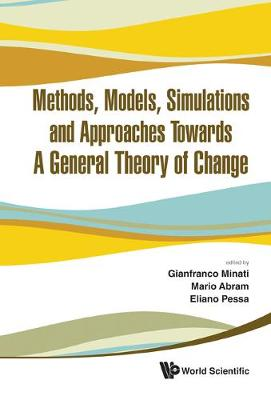Methods, Models, Simulations And Approaches Towards A General Theory Of Change - Proceedings Of The Fifth National Conference Of The Italian Systems Society