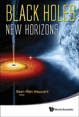 Black Holes: New Horizons