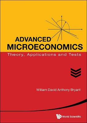 Advanced Microeconomics: Theory, Applications And Tests