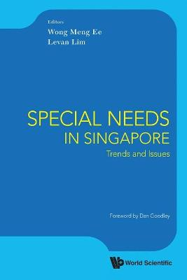 Special Needs In Singapore: Trends And Issues