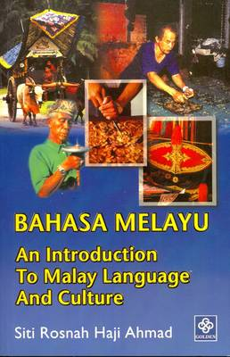An Introduction to Malay Language and Culture