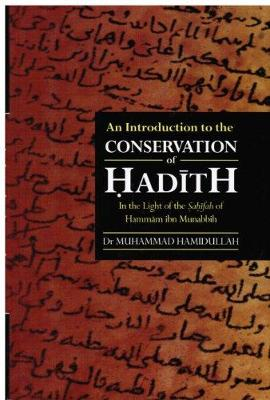 An Introduction to the Conservation of Hadith, in the Light of the Shahifad of Hamman