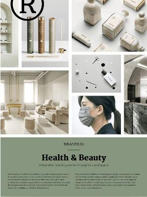 BRANDLife: Health & Beauty: Integrated brand systems in graphics and space
