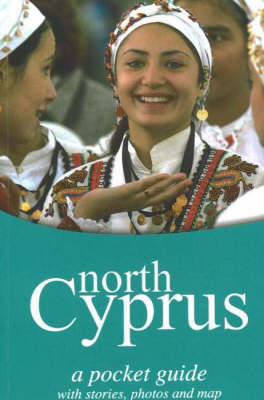 North Cyprus: A Pocket Guide with Stories, Photos and Map