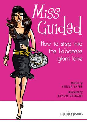 Miss Guided: How to Step into the Lebanese Glam Lane