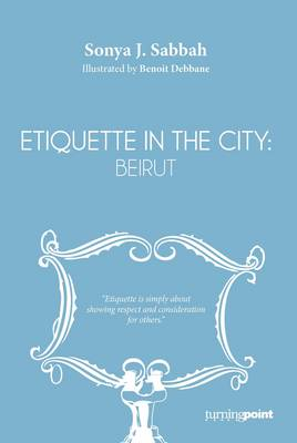 Etiquette in the City: Beirut