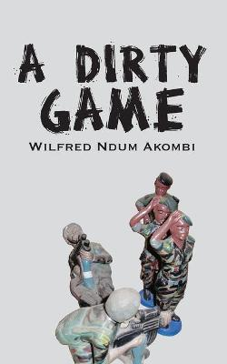 A Dirty Game