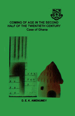 Coming of Age in the Second Half of the Twentieth Century: The Case of Ghana