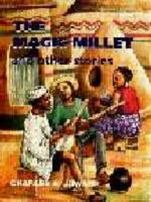 The Magic Millet and Other Stories