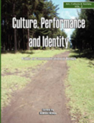 Culture, Performance and Identity: Paths of Communication in Kenya