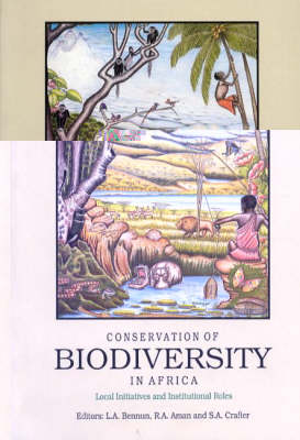 Conservation of Biodiversity in Africa: Local Initiatives and Institutional Roles